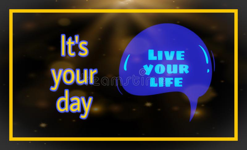 Motivational quote for the day of life. Best motivation of life. stock illustration