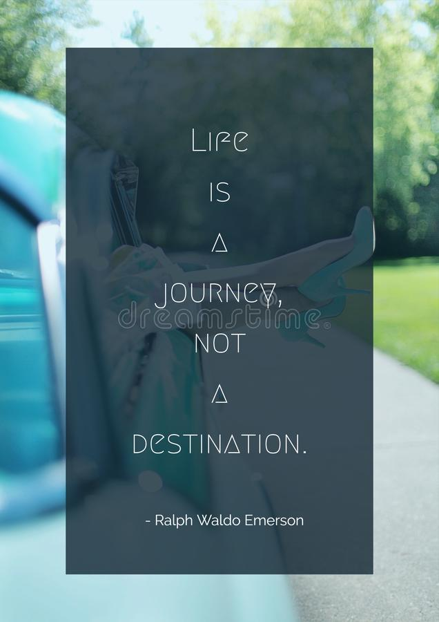 Motivational Quote - Life is a journey, not a destination stock images