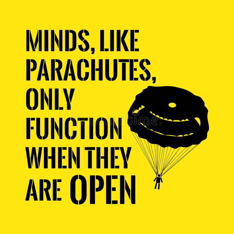 T Stock Quote: Motivational Quote. Minds, Like Parachutes, Only Function