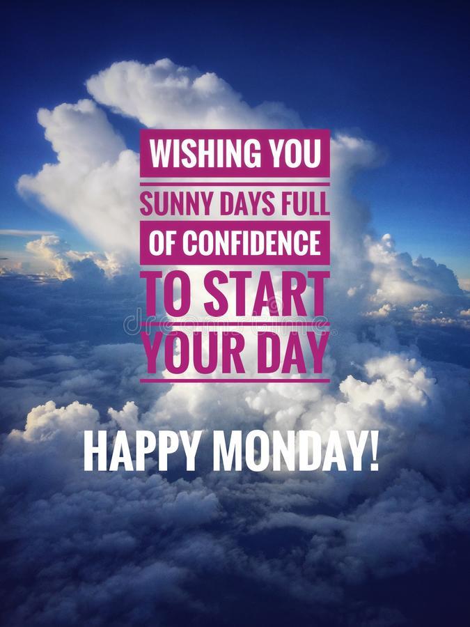 Motivational Quote For Monday. Image with wordings or quotes for happy monday stock image