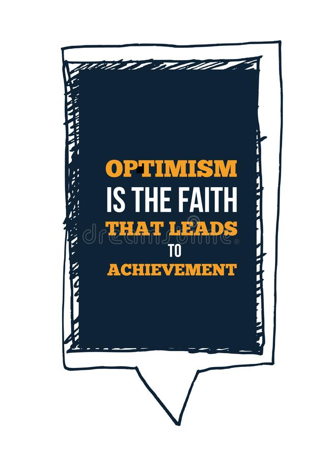 Motivational Quote about optimism. Poster Template for wall. Vector Typography Banner Design on Grunge Texture. vector illustration