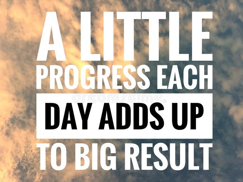 Motivational quotes on nature background a little progress each day adds up to big result stock photo