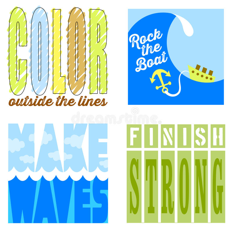 Motivational Sayings. Motivational phrases to inspire and encourage success including, color outside the lines, rock the boat, make waves and finish strong stock illustration