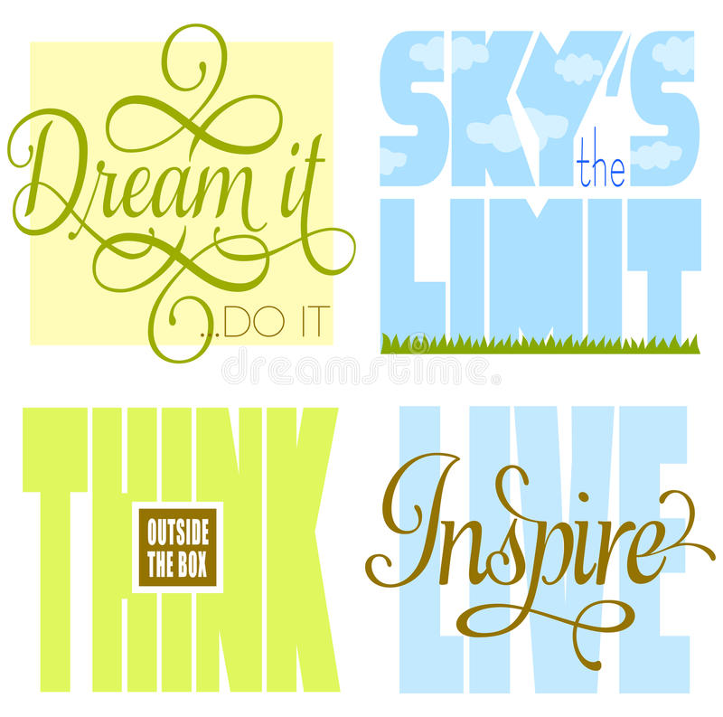 Motivational Sayings. Motivational phrases to inspire and encourage success including, dream it do it, sky's the limit, think outside the box and live/inspire