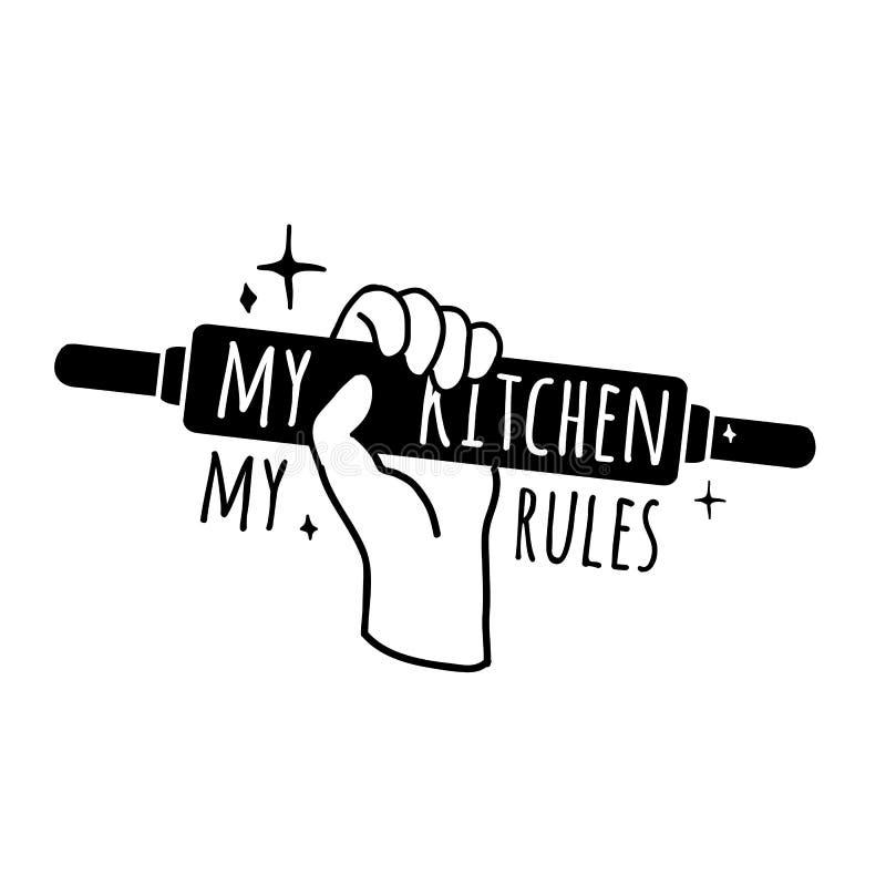 Motivplakat für die Küche Logo, Symbol, Ausweis mit dem Text Meine Küche, meine Regeln einfarbige Ikone vektor abbildung