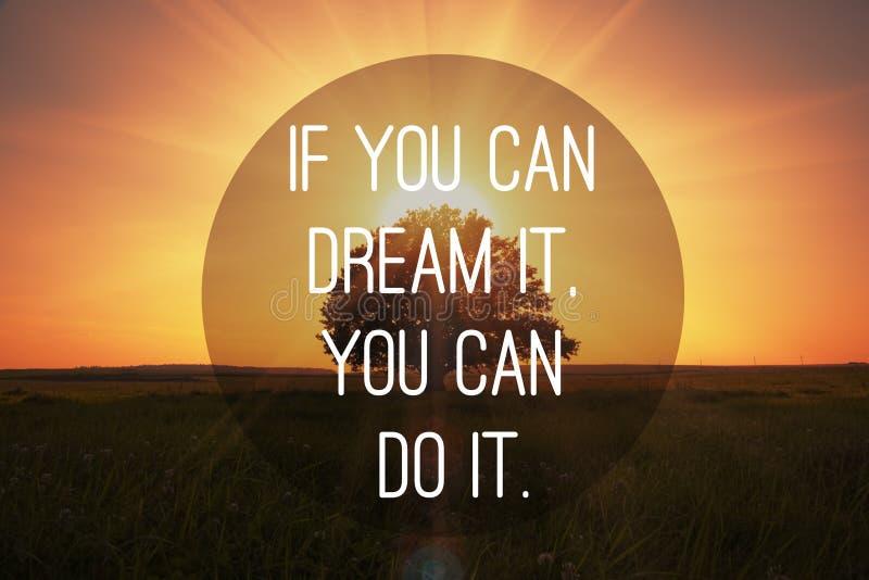 Motivzitat machen Träume in Erfüllung ging lizenzfreie stockfotos