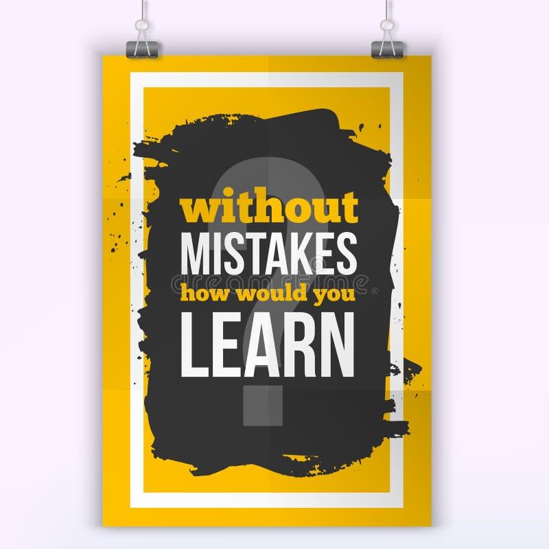 Motivzitat ohne Fehler, wie würden Sie lernen Arbeitszitatplakat auf buntem Hintergrund inspiration stockbilder
