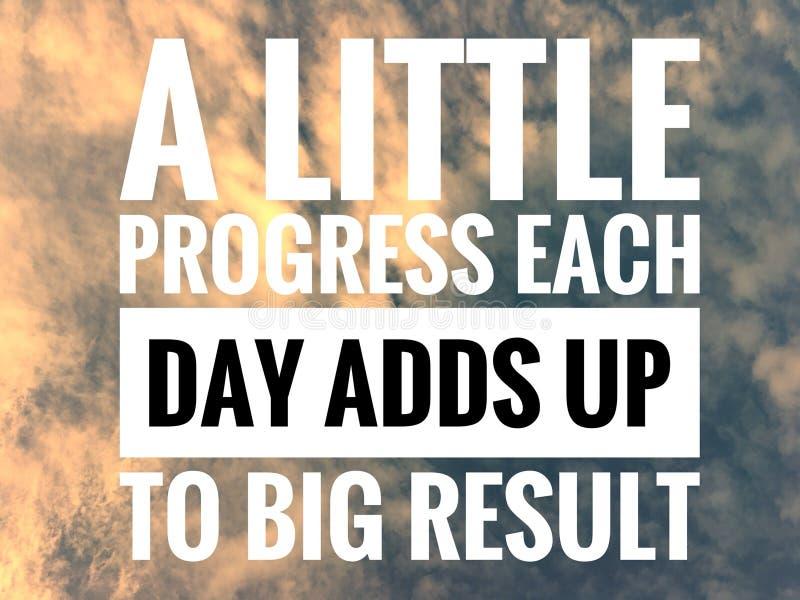 Motivzitate auf Naturhintergrund ein wenig Fortschritt, den jeder Tag oben großem Ergebnis hinzufügt stockfoto
