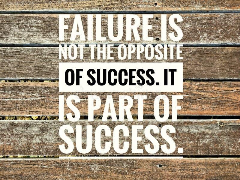 Motivzitate des Ausfalls ist nicht das Gegenteil des Erfolgs Es ist ein Teil Erfolg lizenzfreie stockfotos