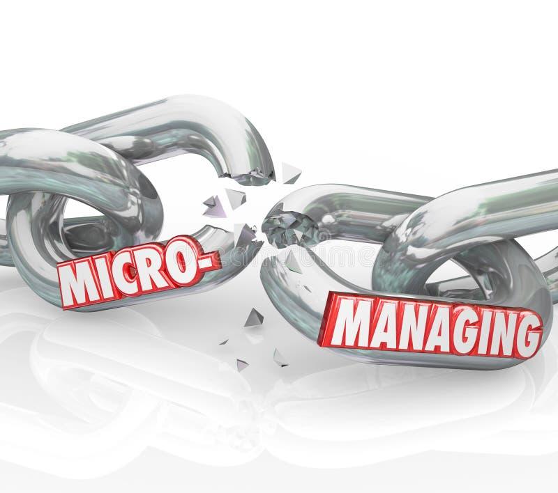 Mots Micromanaging cassant la chaîne arrêtant la mauvaise gestion illustration de vecteur