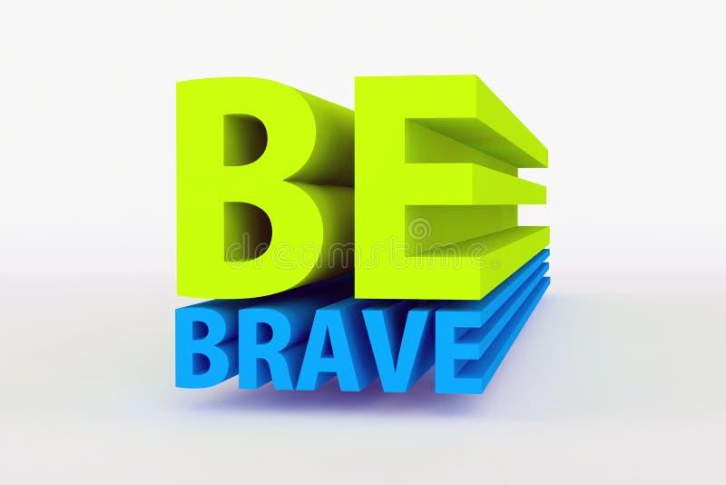 Motywacyjne wiadomości - jest odważny w zieleni i błękitnym kolorze royalty ilustracja