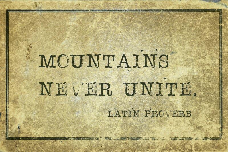 Mount unite LP. Mountains never unite - ancient Latin proverb printed on grunge vintage cardboard stock illustration
