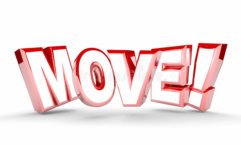 Move Get Going Moving Take Action Word Rising royalty free illustration