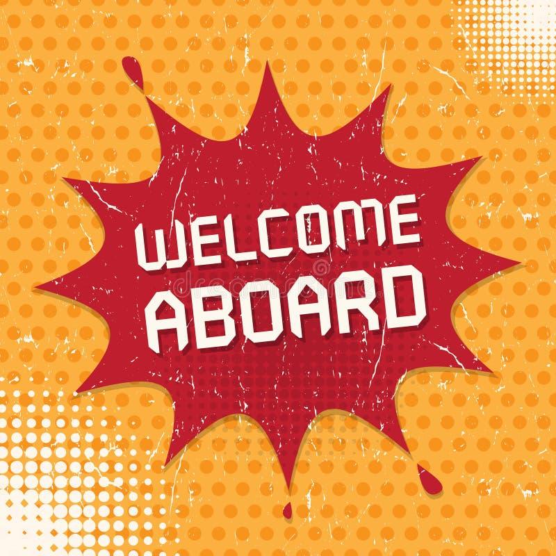 Mowa bąbel, biznesowy pojęcie z teksta powitaniem Aboard ilustracja wektor