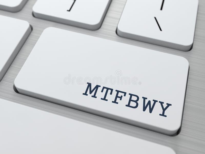 MTFBWY. Internet-Concept. royalty-vrije illustratie