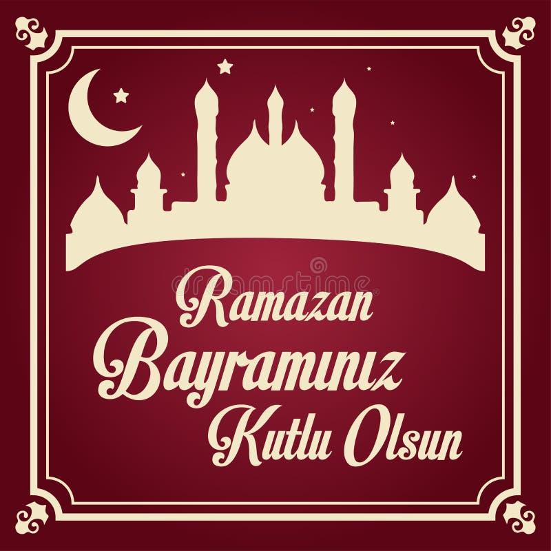 Mubarak Islamic Feast Greetings Turkish: Ramazan Bayraminiz Kutlu Olsun Cumprimentos de Eid al Fitr Mubarak Islamic Feast Ramad?  ilustração do vetor