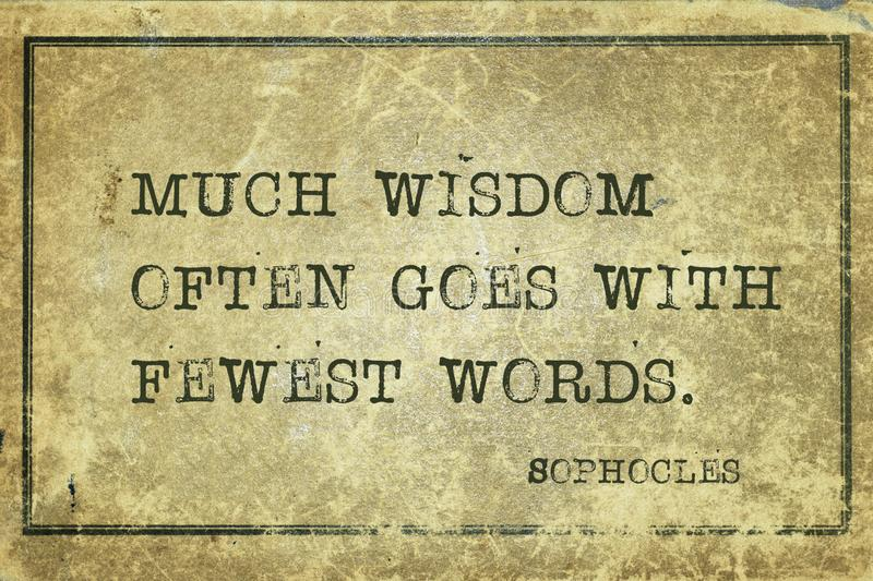 Much wisdom Sophocles. Much wisdom often goes with fewest words - ancient Greek philosopher Sophocles quote printed on grunge vintage cardboard vector illustration