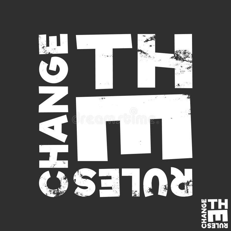 Mude a cópia do t-shirt das regras O projeto mínimo para camisas de t applique, slogan da forma, crachá, roupa da etiqueta, calça ilustração stock