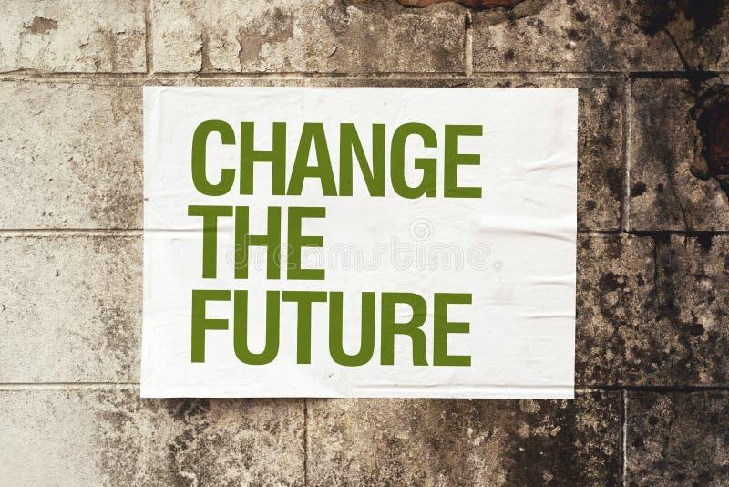 Mude o cartaz futuro na parede do grunge fotografia de stock