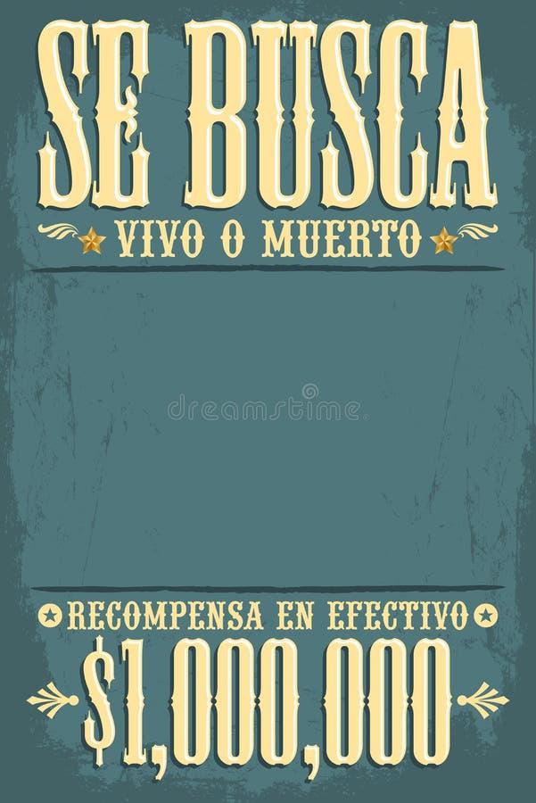 Muerto Se-busca Vivos O, gewünschtes totes oder lebendiges Plakatspanisch simst lizenzfreie abbildung