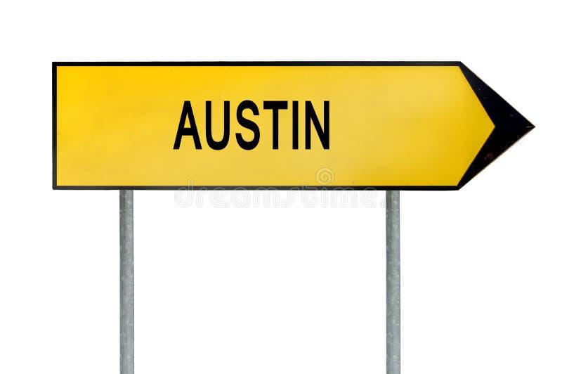Muestra amarilla Austin del concepto de la calle aislado en blanco foto de archivo