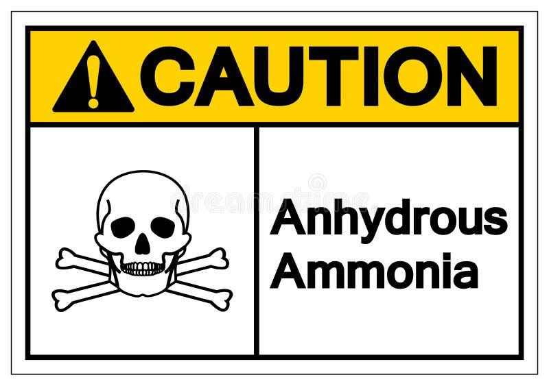 Muestra anhidra del símbolo del amoníaco de la precaución, ejemplo del vector, aislante en la etiqueta blanca del fondo EPS10 libre illustration
