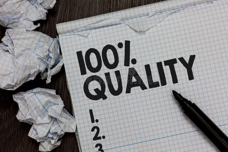 Muestra del texto que muestra a 100 calidad La foto conceptual no garantizó que marcador superior de la excelencia de las sustanc fotos de archivo libres de regalías