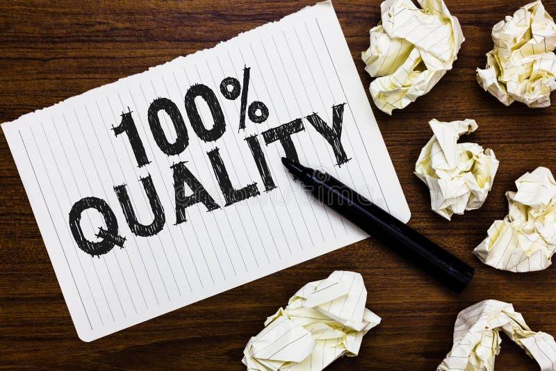 Muestra del texto que muestra a 100 calidad La foto conceptual no garantizó que marcador superior de la excelencia de las sustanc imágenes de archivo libres de regalías