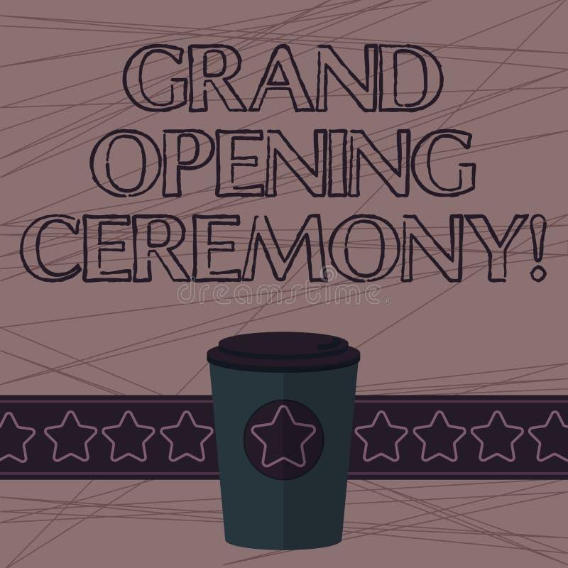 Muestra del texto que muestra ceremonia de gran inauguración Marca conceptual de la foto la abertura nuevo de un café del negocio ilustración del vector
