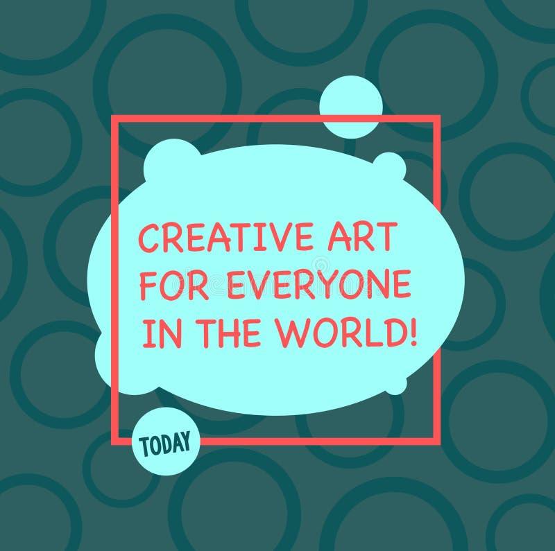 Muestra del texto que muestra el mundo creativo de Art For Everyone In The La foto conceptual separó creatividad a otras asimétri libre illustration