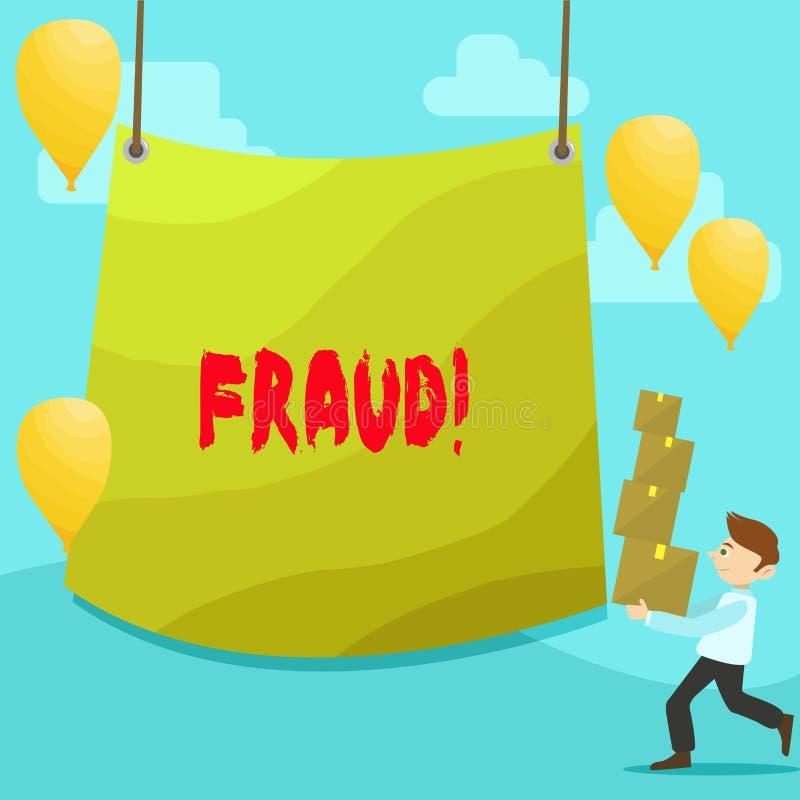 Muestra del texto que muestra fraude Engaño criminal de la foto conceptual a conseguir pila que lleva del hombre financiero o dem ilustración del vector