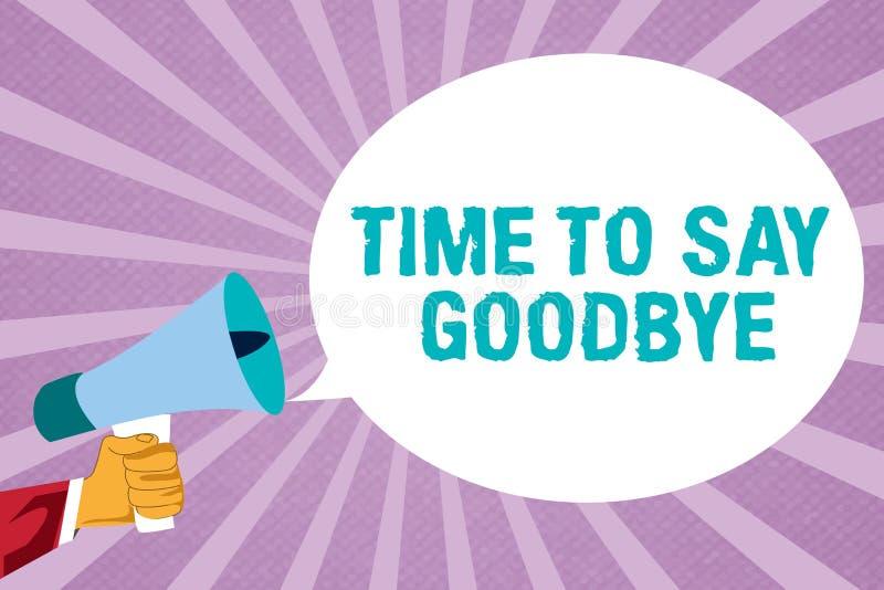 Muestra del texto que muestra hora de decir adiós La foto conceptual que hace una oferta adiós le ve tan de largo hasta que nos e libre illustration