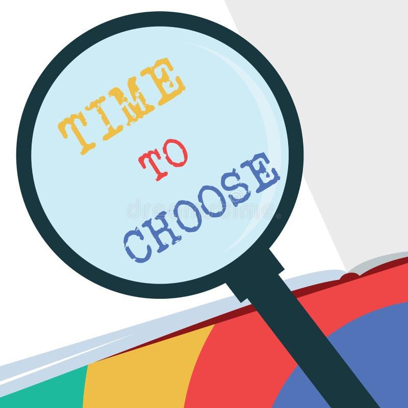 Muestra del texto que muestra hora de elegir Foto conceptual que juzga los méritos de opciones múltiples y que selecciona uno foto de archivo libre de regalías