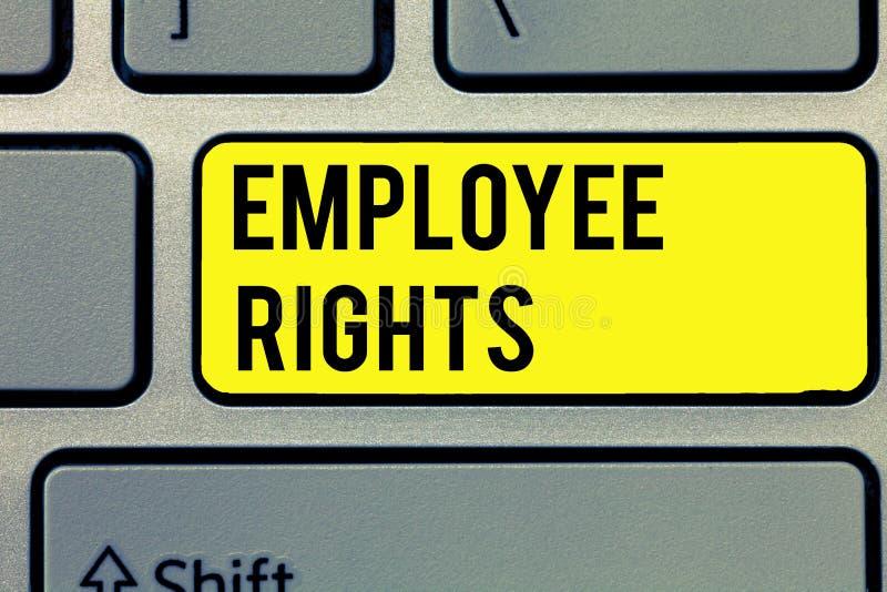 Muestra del texto que muestra las derechas del empleado La foto conceptual todos los empleados tiene derechos fundamentales en su foto de archivo