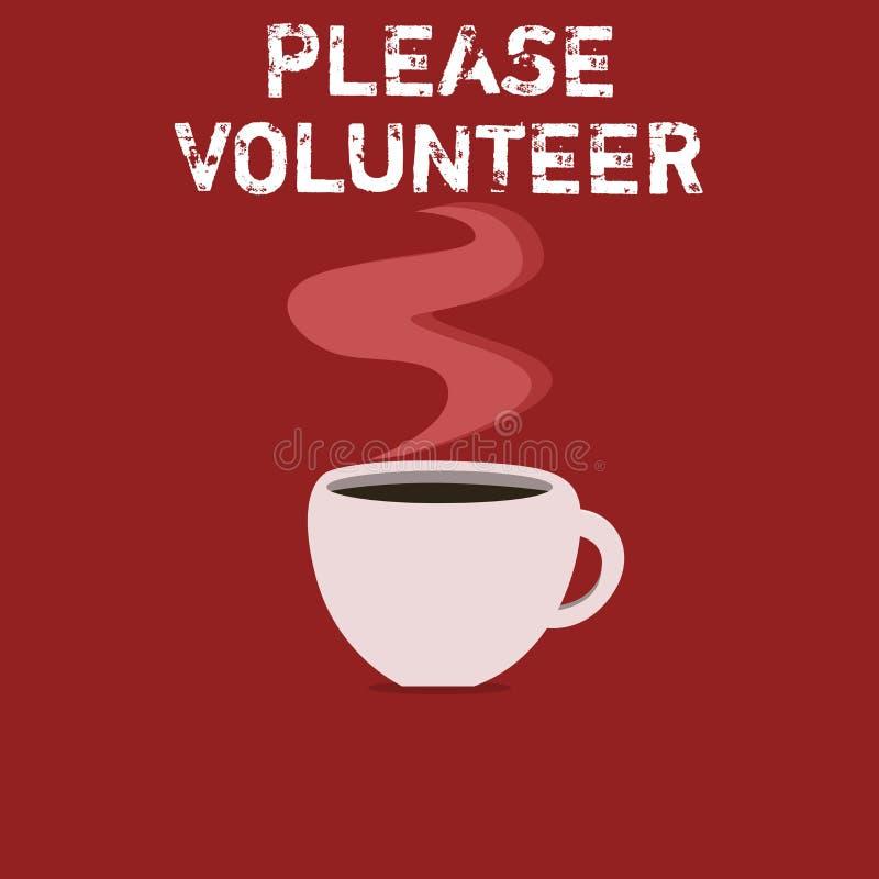 Muestra del texto que muestra por favor al voluntario Foto conceptual que busca alguien que trabaja sin ser pagado ilustración del vector