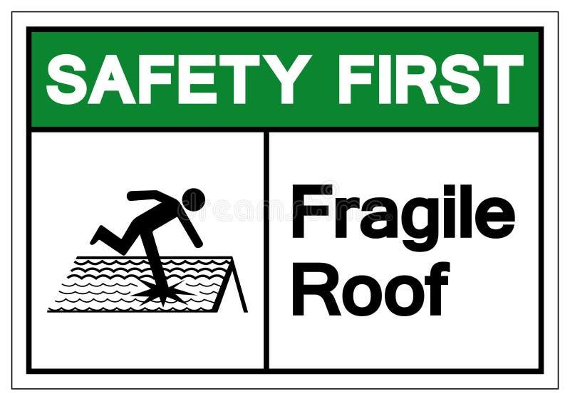 Muestra frágil del símbolo del tejado de la seguridad primero, ejemplo del vector, aislante en la etiqueta blanca del fondo EPS10 ilustración del vector