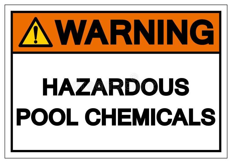 Muestra peligrosa de cuidado del s?mbolo de sustancias qu?micas de la piscina, ejemplo del vector, aislante en la etiqueta blanca ilustración del vector