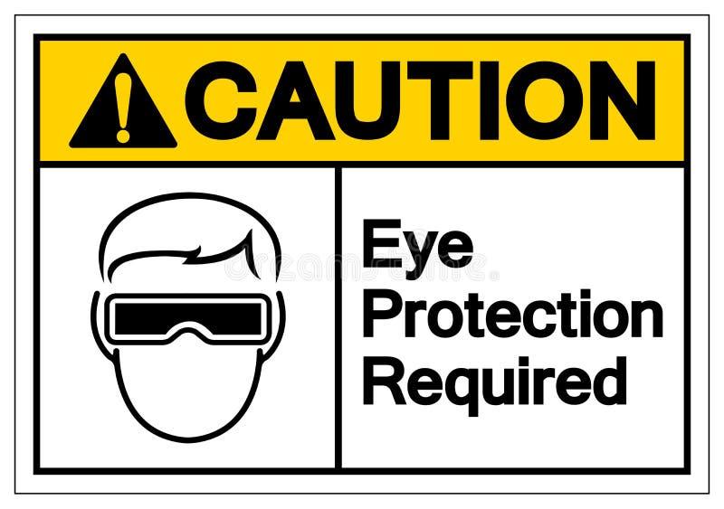 Muestra requerida protección ocular del símbolo de la precaución, ejemplo del vector, aislante en la etiqueta blanca del fondo EP stock de ilustración