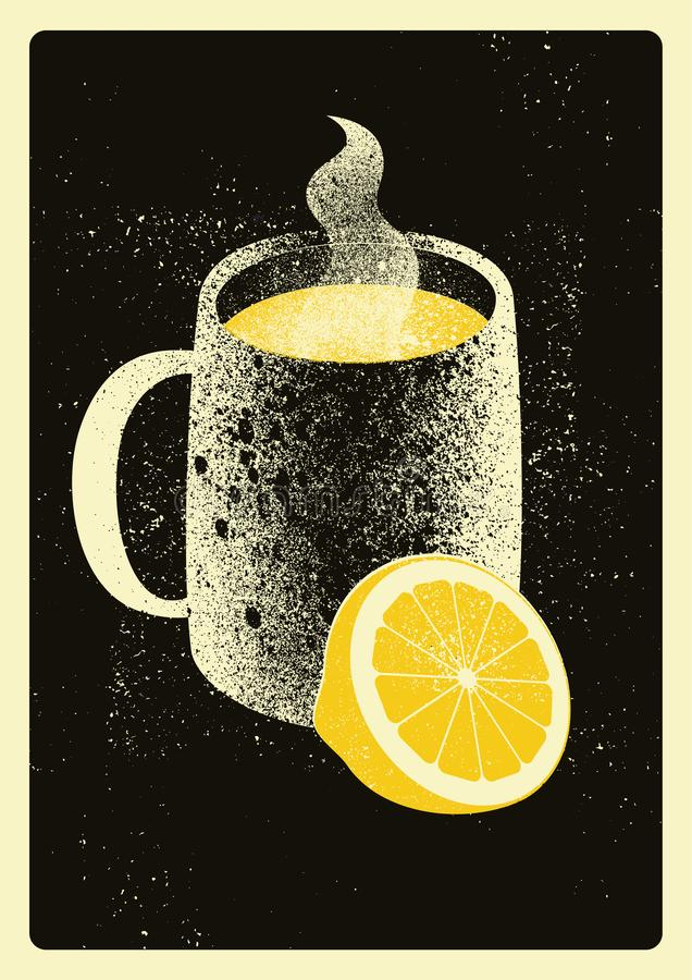 Mug with hot drink and lemon. Hot tea typographical vintage grunge style poster. Retro vector illustration. Mug with hot drink and lemon. Hot tea typographical stock illustration
