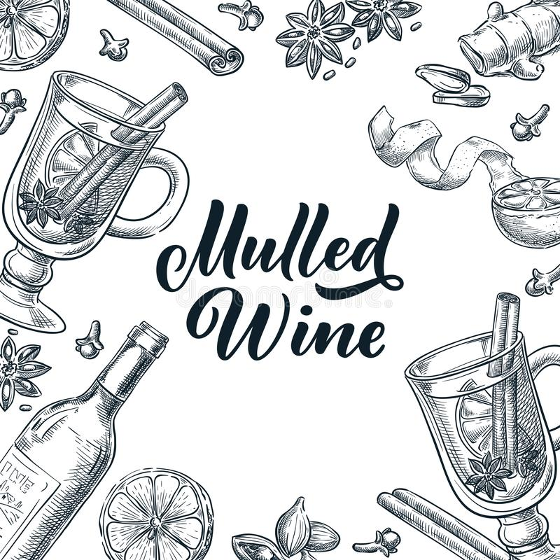 Mulled wine frame with hand drawn calligraphy lettering. Vector sketch illustration. Banner, label, menu design template royalty free illustration