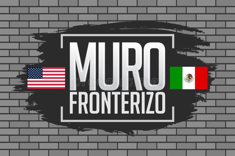 Muro Fronterizo, texto do espanhol da parede da beira ilustração stock