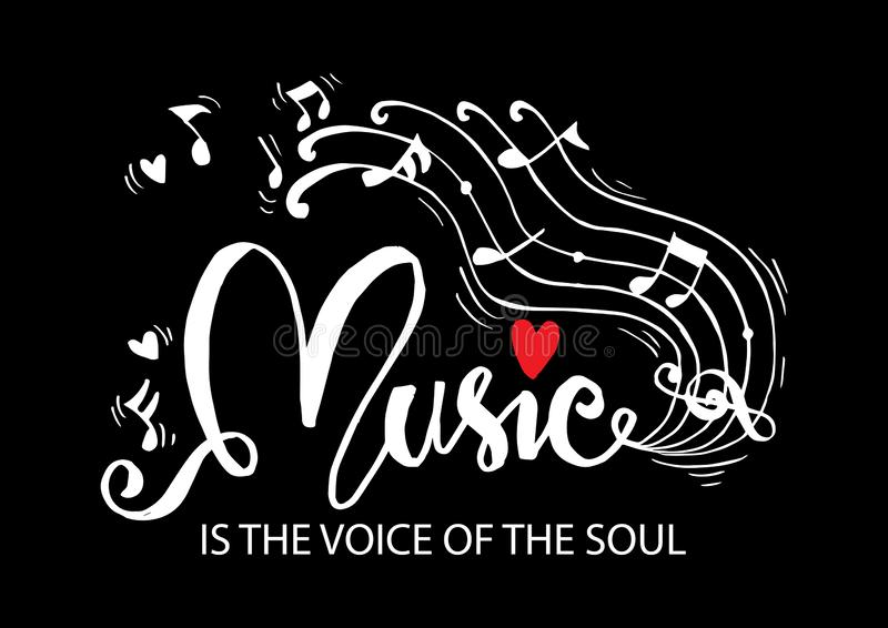 Music is the voice of the soul hand lettering. Motivational quote vector illustration