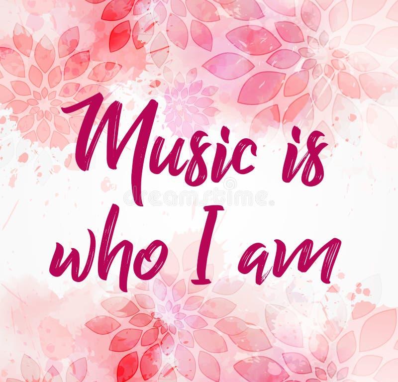 Musik är vem jag är rosa blom- bakgrund royaltyfri illustrationer