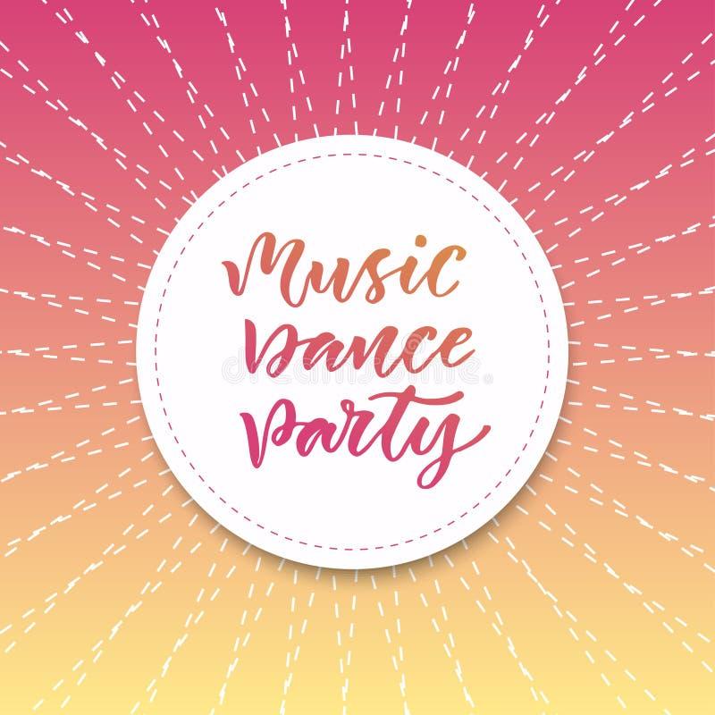 Musikdansparti Inspirerande citationstecken i modern kalligrafistil Bokstäveraffisch eller hälsningkort för parti ljus bakgrund stock illustrationer