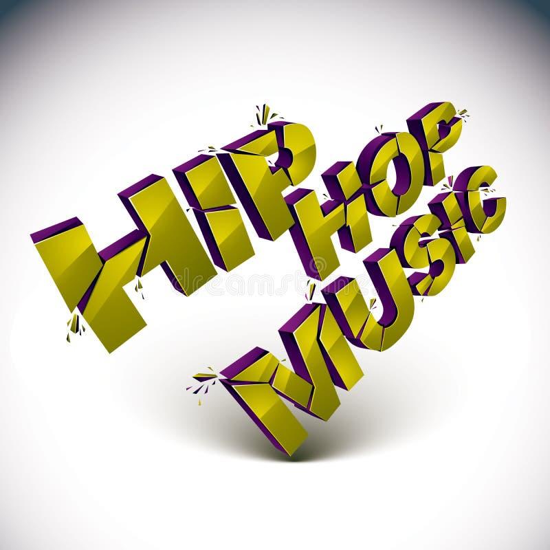 Musikwort des Hip-Hop 3d gebrochen in Stücke, demoliertes Vektor desi lizenzfreie abbildung