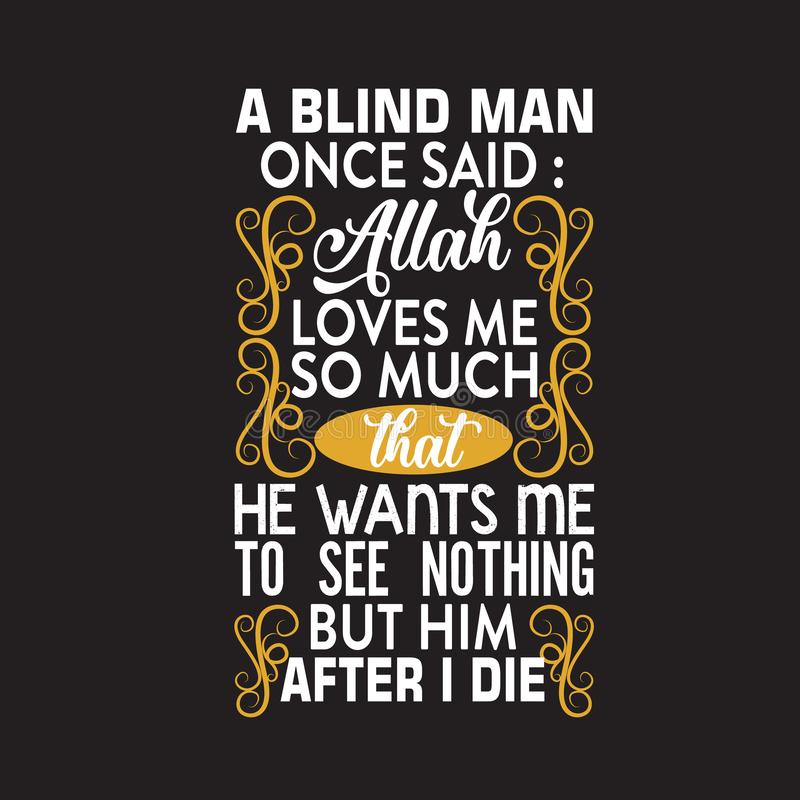 Muslim Quote and Saying good for print design stock illustration