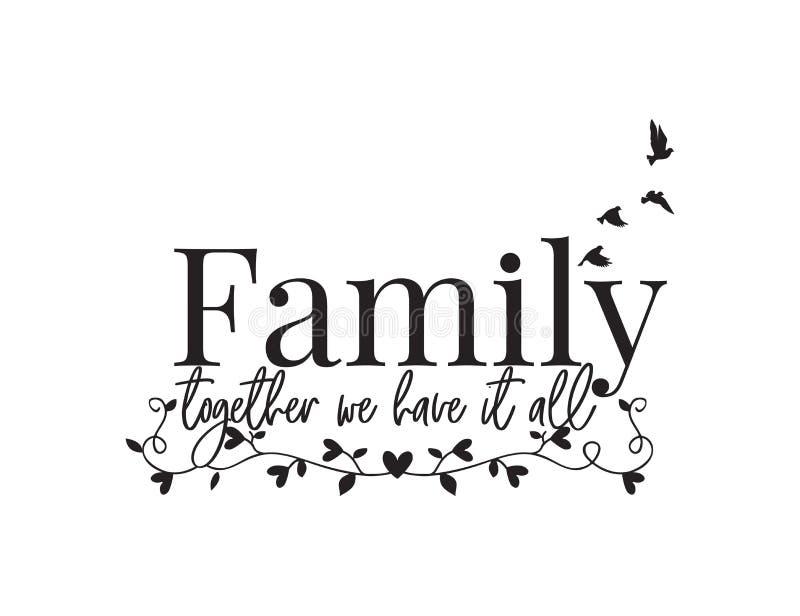 Muuroverdrukplaatjes, Familie hebben wij het allen, Vliegende Vogelsilhouet en Tak met samen harten, Word, het Van letters voorzi stock illustratie