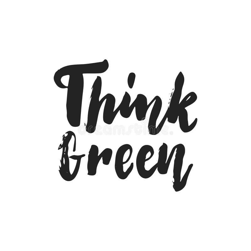 Myśl zielenieje - wręcza patroszonego literowanie zwrot odizolowywającego na czarnym tle Zabawa szczotkarskiego atramentu wektoro royalty ilustracja