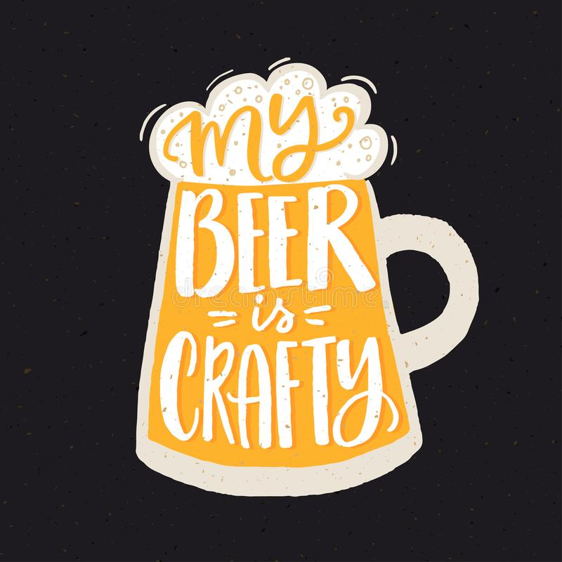 My beer is crafty. Funny quote poster for craft beer brewery with hand drawn yellow glass. vector illustration