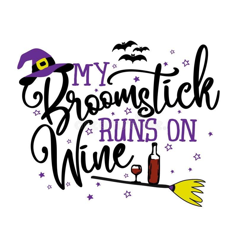 Free My Broomstick Runs On Wine Stock Image - 197127181